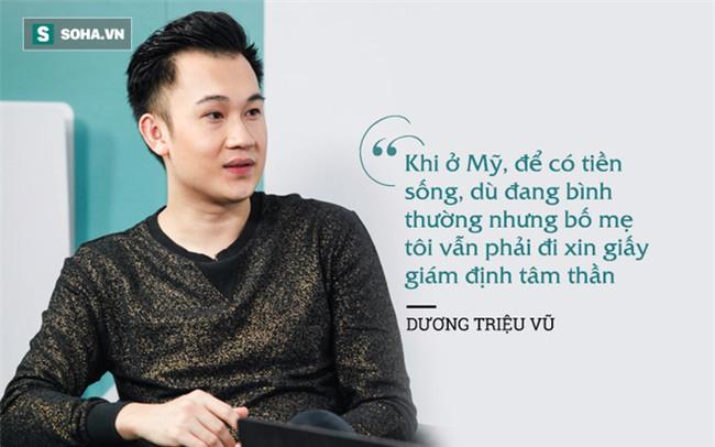 Dương Triệu Vũ: Để tồn tại, bố mẹ phải xin giấy chứng nhận tâm thần - Ảnh 3.