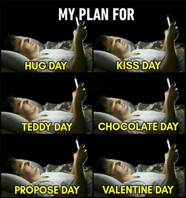 Kế hoạch của tôi cho Ngày ôm, Ngày hôn, Ngày tình nhân... đều là nằm trên giường online.