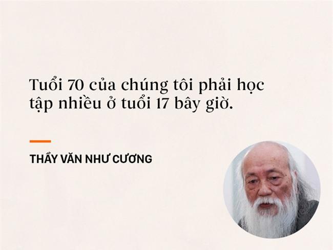 Những câu nói chạm đến trái tim mọi thế hệ học trò của thầy Văn Như Cương - Ảnh 3.