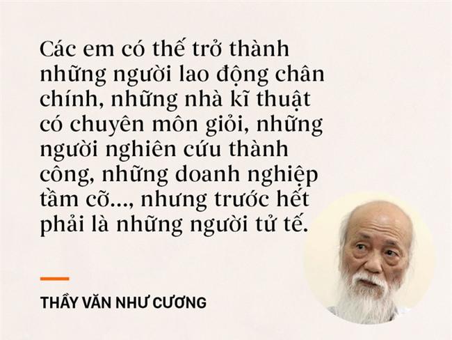 Những câu nói chạm đến trái tim mọi thế hệ học trò của thầy Văn Như Cương - Ảnh 5.