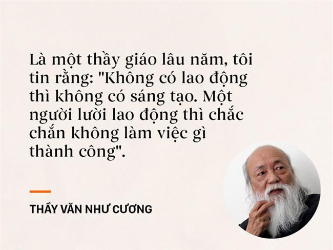 Những câu nói chạm đến trái tim mọi thế hệ học trò của thầy Văn Như Cương - Ảnh 8.
