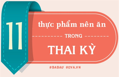 mang bau, me chi can an nhung thuc pham nay la du chat roi! - 1