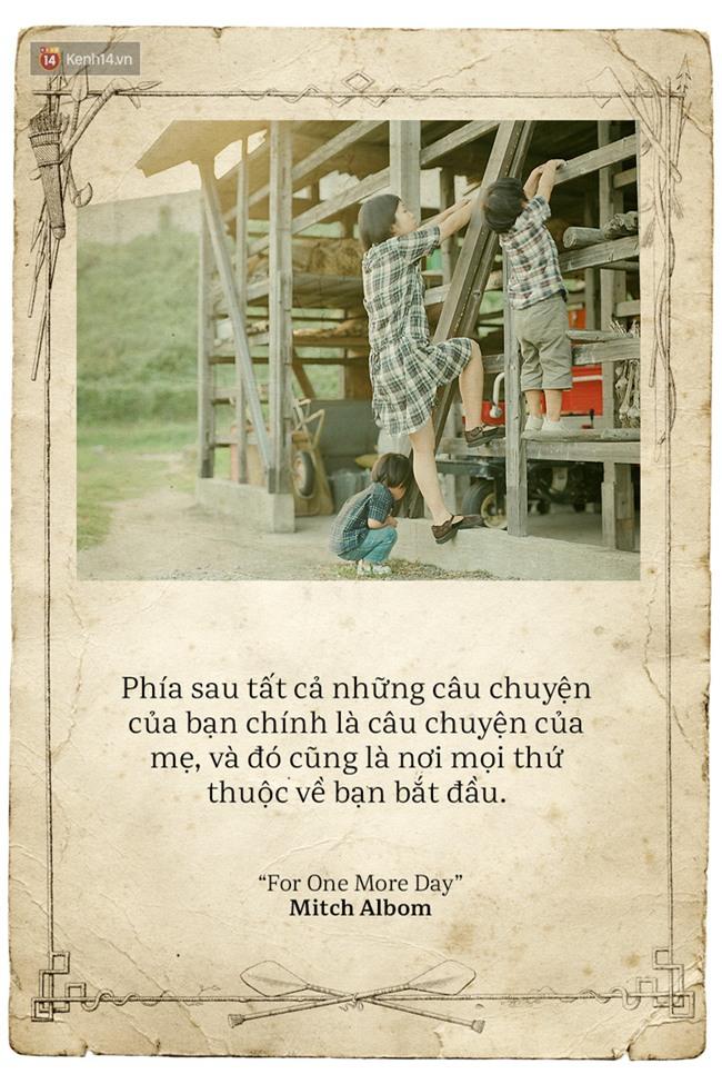 Ngày của mẹ, hãy đọc những trích dẫn cảm động này rồi về nhà và ôm mẹ ngay một cái! - Ảnh 12.