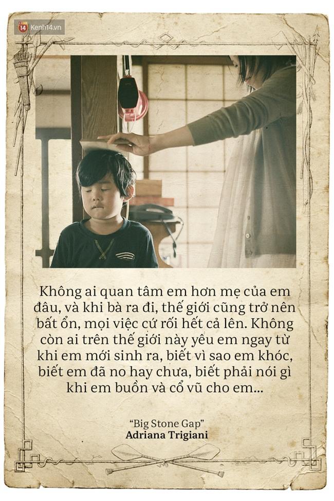 Ngày của mẹ, hãy đọc những trích dẫn cảm động này rồi về nhà và ôm mẹ ngay một cái! - Ảnh 4.