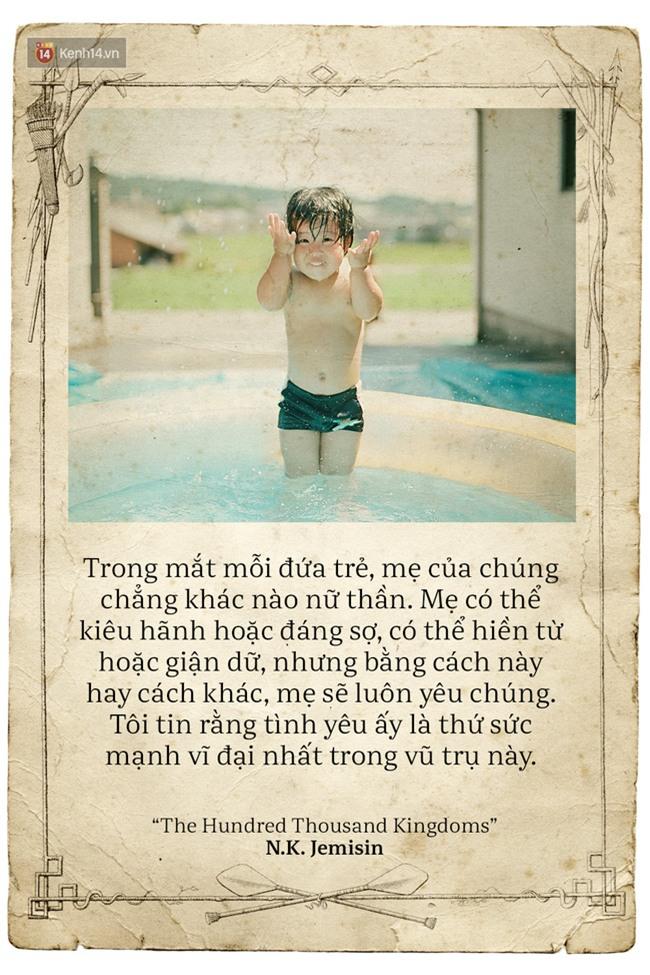 Ngày của mẹ, hãy đọc những trích dẫn cảm động này rồi về nhà và ôm mẹ ngay một cái! - Ảnh 7.