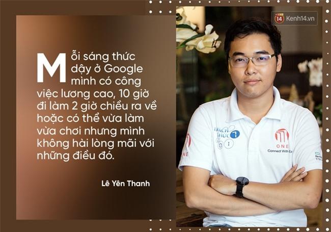 Bỏ lương 6.000 USD/tháng của Google, Lê Yên Thanh về Việt Nam làm startup thu nhập chỉ bằng 1/10. Đây là lý do! - Ảnh 3.