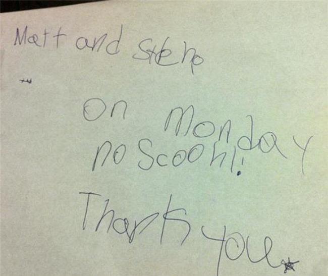 """""""Matt và Steno, Thứ 2 không đến trường! Cảm ơn!"""" (Rất ngắn gọn và súc tích)."""