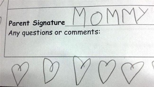 """""""Chữ ký phụ huynh: MOMMY"""". (Đây có lẽ là màn giả chữ ký lộ liệu nhất quả đất)."""