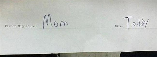 """- Chữ ký phụ huynh: Mẹ  - Ngày: Hôm nay"""" (Có gì đó không ổn ở đây thì phải)"""