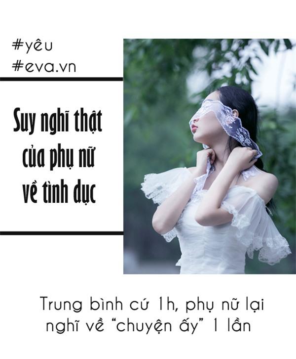 "suy nghi cua phu nu ve ""chuyen ay"" - nhung tiet lo moi nhat se khien ban giat minh - 1"