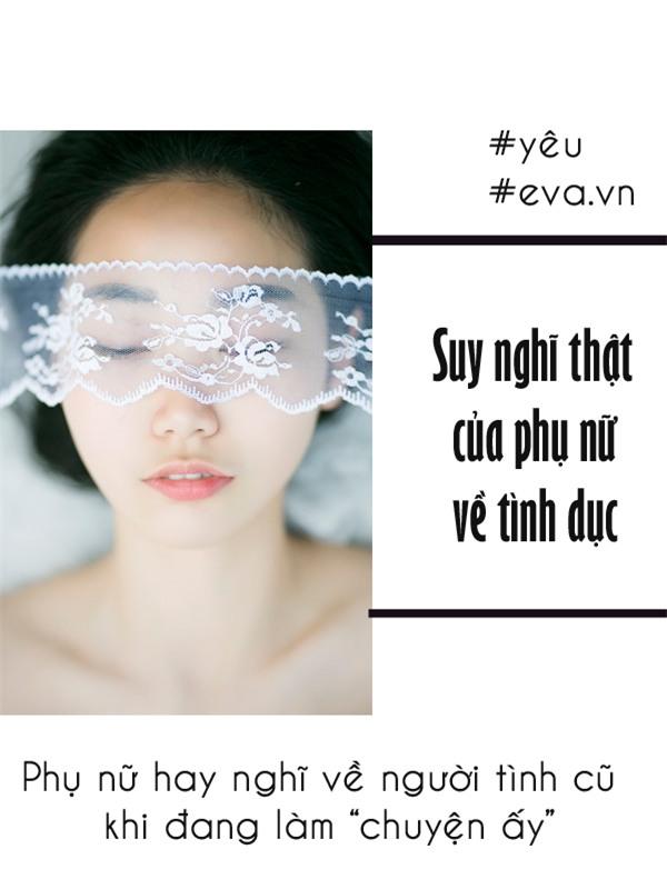 "suy nghi cua phu nu ve ""chuyen ay"" - nhung tiet lo moi nhat se khien ban giat minh - 3"