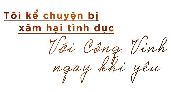 Thuy Tien: 'Cong Vinh khoc khi toi ke bi xam hai tinh duc nhieu lan' hinh anh 9