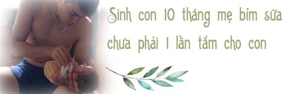 bo dam gianh phan tam cho con suot 10 thang sau sinh duoc chi em khen nuc no - 1