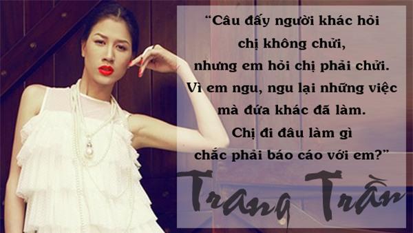 Những lần Trang Trần ngứa miệng khiến cả anti-fan lẫn sao Việt đều chỉ biết... câm nín-10