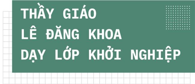 Shark Khoa: 'Dung goi toi la Soai ca khoi nghiep' hinh anh 6