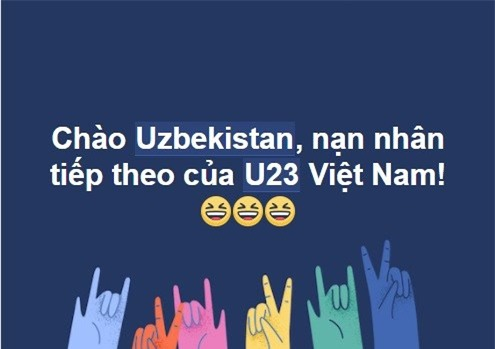Giới trẻ rần rần chế ảnh thách thức U23 Uzbekistan