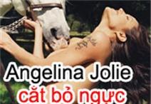 Angelina Jolie cắt bỏ ngực