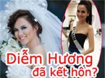 Hoa hậu Diễm Hương đã kết hôn?