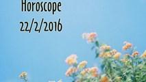 Horoscope ngày thứ Hai (22/2): Cơ hội
