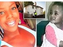 Bé gái 18 tháng tuổi bị mẹ nuôi bạo hành tới chết