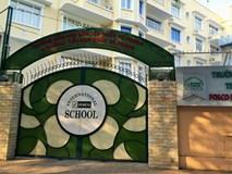 Lạ lùng trường quốc tế hoạt động gần 20 năm nhưng chưa có phép