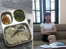 Thực hư bữa cơm bán trú 15 nghìn đồng bao người xót xa