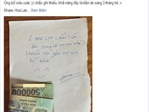 Ông bố để lại 1 triệu tiền ăn sáng cho vợ con khiến dân mạng chao đảo