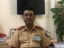 """Video: Trung úy CSGT """"giơ chân"""" nói gì?"""