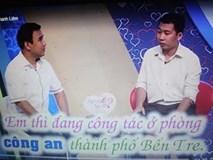 Nam thanh niên lên tivi tự xưng công an để… lấy lòng bạn gái!