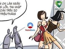 Nhân viên ngân hàng sống không bằng lương mà bằng… tiền đi mượn