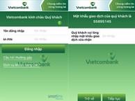 Khách hàng Vietcombank mất 40 triệu đồng vì Mobile Banking