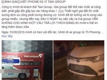 Nữ hành khách bức xúc vì mất iPhone 6s sau khi sử dụng dịch vụ của Taxi Group