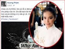 """Hoa hậu Phạm Hương bị hacker """"tốt bụng"""" xâm nhập facebook cá nhân"""