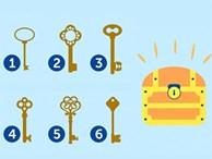 Bạn có dám chọn một chiếc chìa khóa để 'mở cửa' con người bạn?