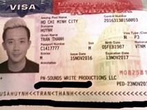 Sau scandal bị từ chối nhập cảnh vào Mỹ, Trấn Thành khoe visa đã hoàn thành