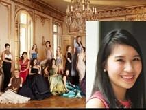 """Gia thế """"khủng"""" của cô gái Việt duy nhất có mặt trong buổi dạ tiệc quý tộc nhất thế giới"""