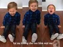 Lý do giận dỗi của trẻ khiến cha mẹ lắc đầu ngán ngẩm