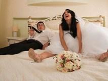 Phì cười với những tâm sự về tình huống khó đỡ trong đêm tân hôn