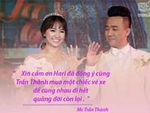 """Những câu nói """"ngọt"""" như ngôn tình trong đám cưới Trấn Thành - Hari Won"""