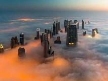 Cảnh tượng cao ốc 'xuyên' qua mây mù đẹp như tranh ở Dubai
