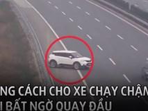 Clip: Ô tô con ngang nhiên quay đầu, chạy ngược trên đường cao tốc