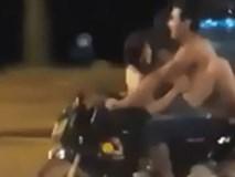 Sốc: Đôi nam nữ vừa đi xe máy vừa làm 'chuyện ấy' trên đường phố