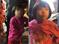 Bé gái từng bị mẹ đánh vì làm mất gói kẹo lạc người thân được đưa đến công an