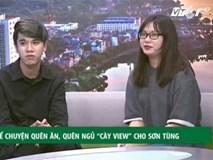 Sky fan của Sơn Tùng M-TP thừa nhận chiêu 'làm thế nào để cày view cho Sếp'