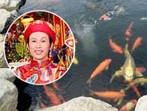 Bất ngờ hồ cá 'độc' của danh hài Hoài Linh được đặt tên 'cá Mr Đàm, cá Dương Triệu Vũ, cá Chí Tài'