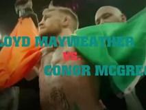 Trận so găng lịch sử McGregor vs Mayweather sắp thành hiện thực