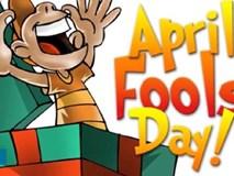 Những lời nói dối vô duyên nhất trong ngày Cá tháng Tư