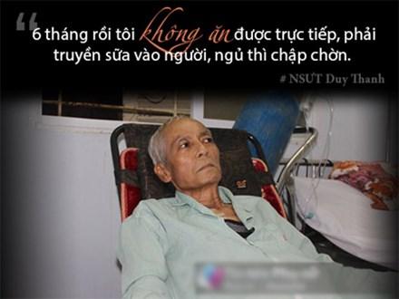 2 bệnh ung thư giai đoạn cuối hành hạ, NSƯT Duy Thanh không ăn được 6 tháng nay