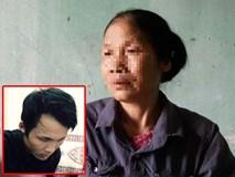 Nỗi lòng người mẹ của nghi phạm sát hại người tình rồi ôm xác ngủ ở Hải Dương