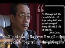"""Cách dạy con của ông trùm Phan Quân trong """"Người phán xử"""""""